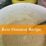 Quick & Simple Keto Oatmeal Recipe