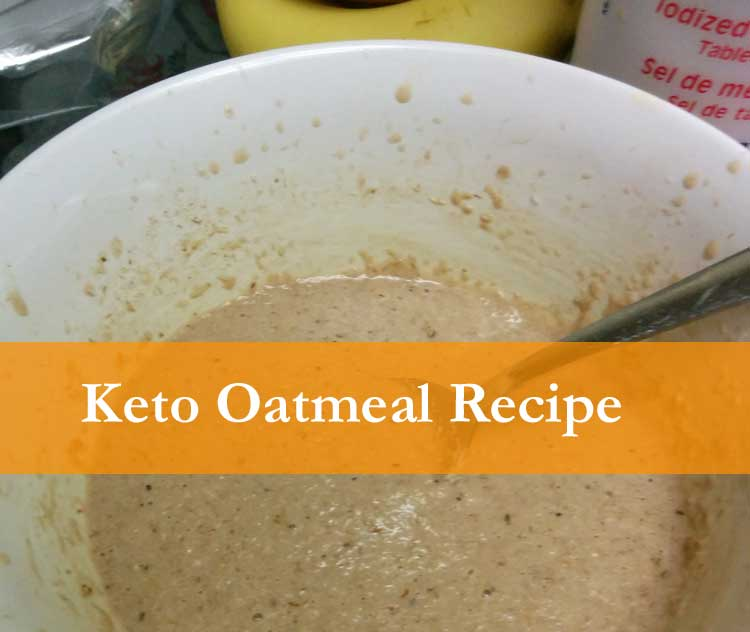 Quick & Easy Keto Oatmeal Recipe - Low Carb Breakfast