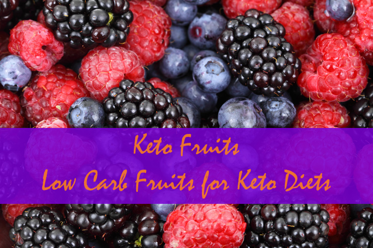 Keto Fruits Low Carb Fruits